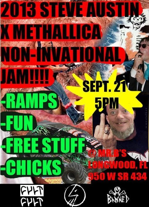 2013 Steve Austin X Methallica Non-Invitational Jam Flyer