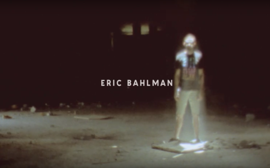 Eric Bahlman – Volume 2 Video