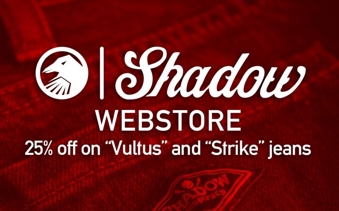 WEB STORE SALE: 25% OFF ALL SHADOW JEANS
