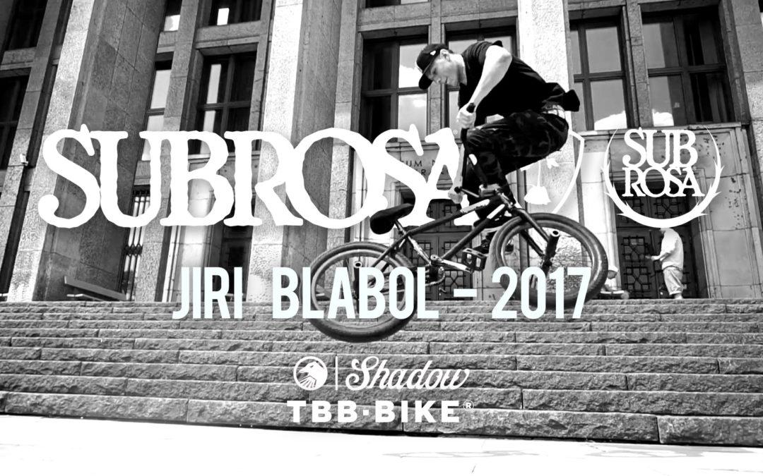 Jiri Blabol 2017 Shadow x Subrosa