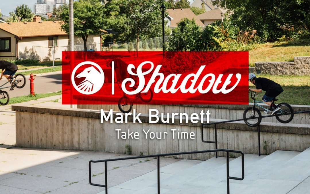 Mark Burnett – Take Your Time