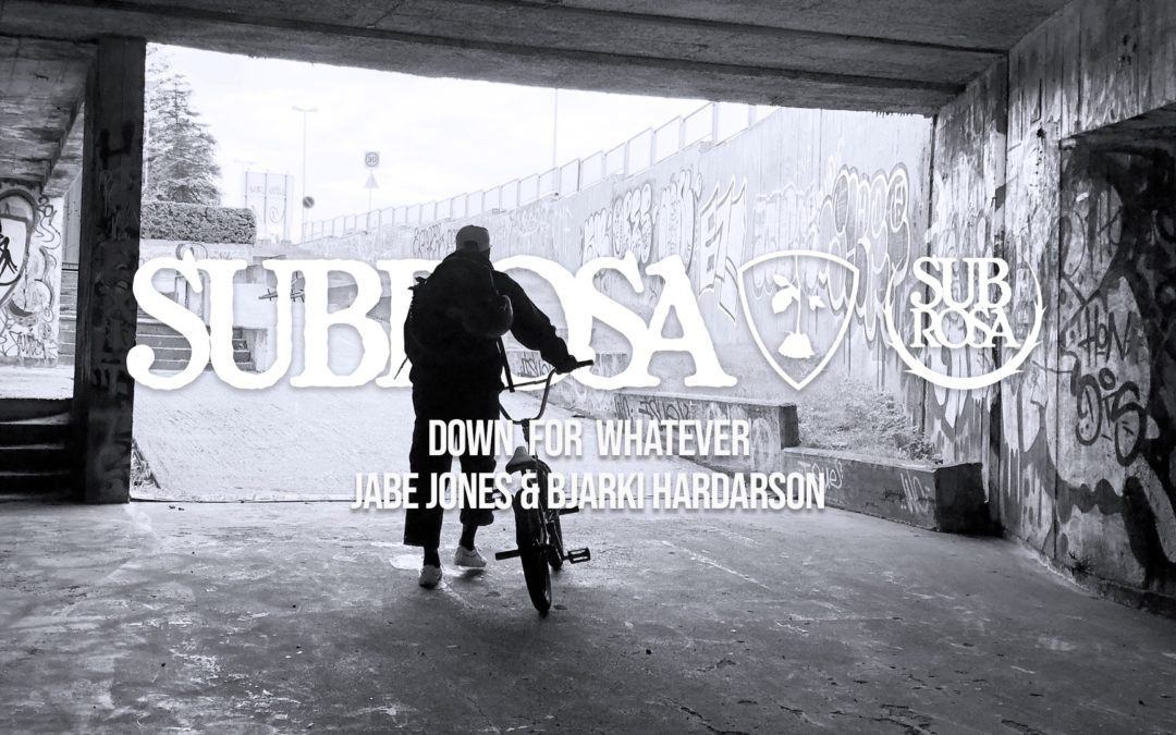 "Jabe Jones – Subrosa ""Down For Whatever"" Edit"