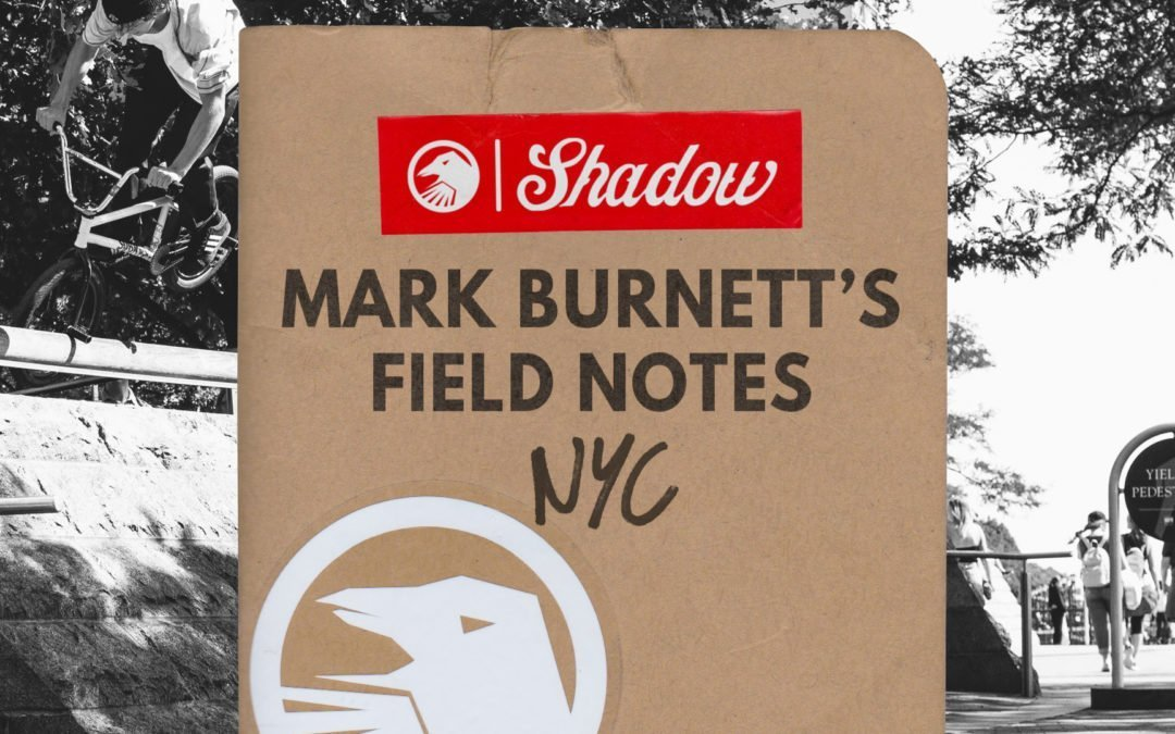 Mark Burnett's Field Notes: NYC