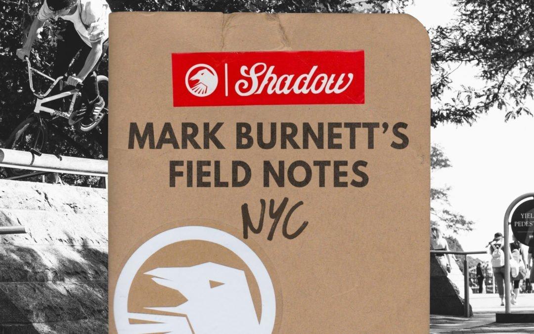 Mark Burnett's Field Notes: NYC