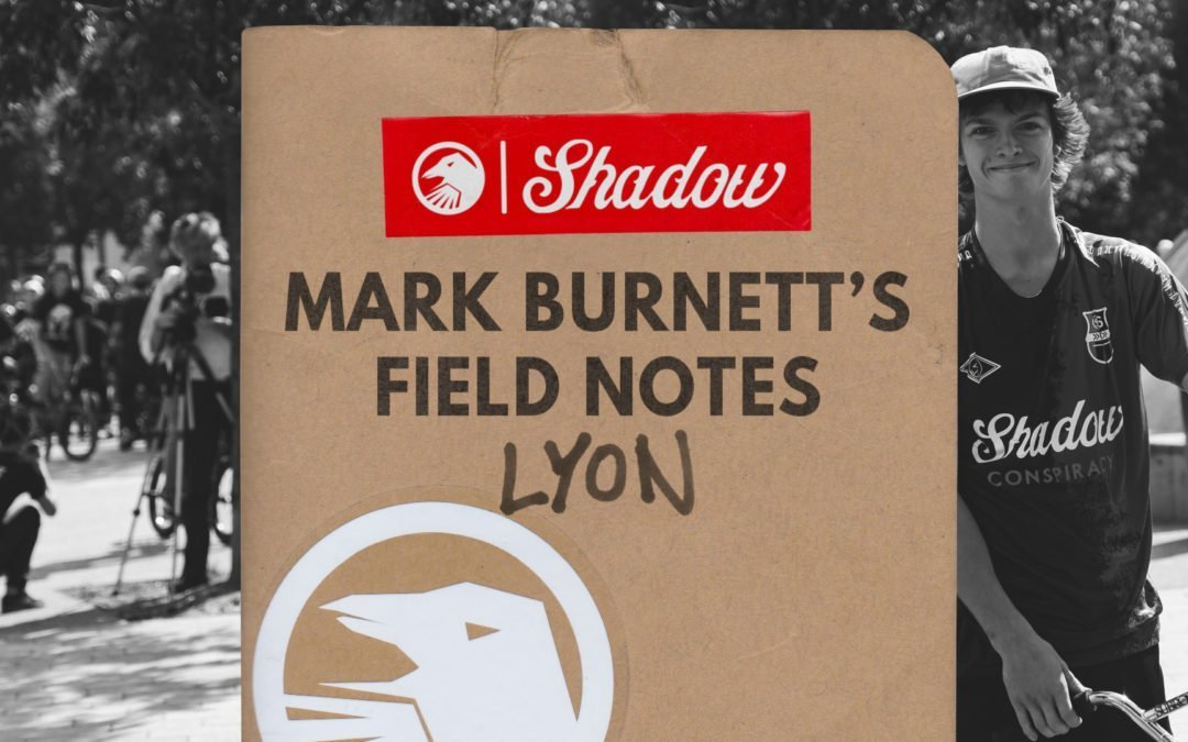 Mark Burnett's Field Notes – Lyon