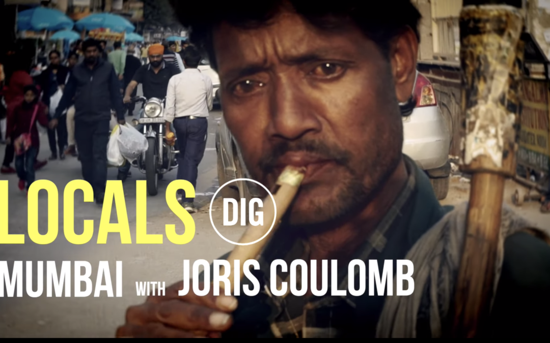 DIG LOCALS: Mumbai India w/ Joris Coulomb