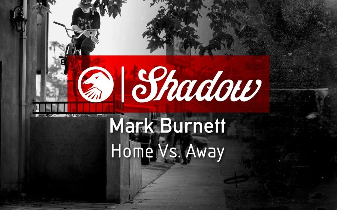 Mark Burnett – 'Home Vs. Away' Video
