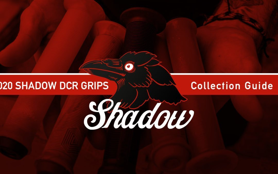 Shadow's 2020 Grip Collection