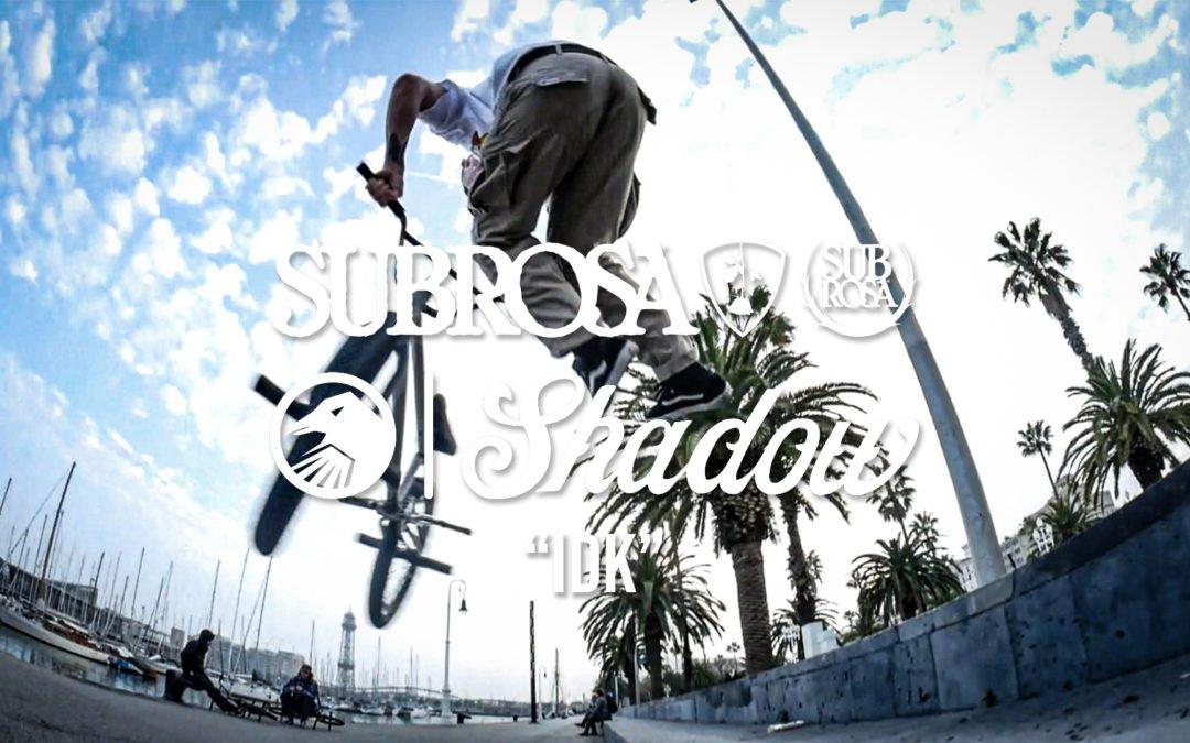 """Shadow X Subrosa – """"IDK"""" Edit"""
