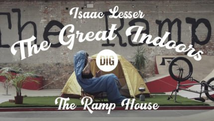 "Isaac Lesser – ""The Great Indoors"" Via DIGBMX"