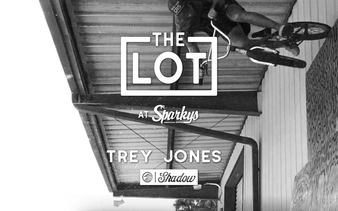 Trey Jones – The LOT